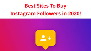 Best place to Buy Instagram followers 2020